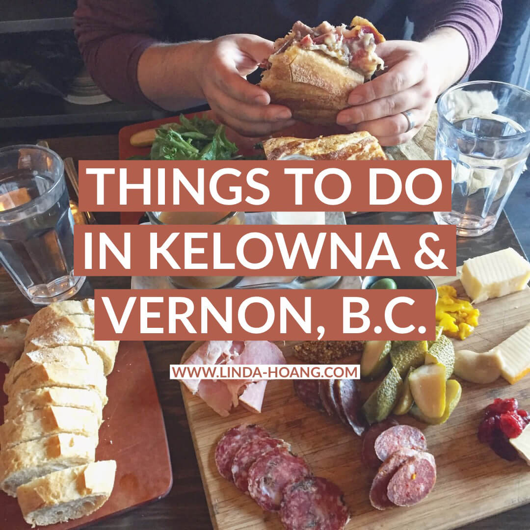 Things to do in Kelowna and Vernon BC Travel Guide