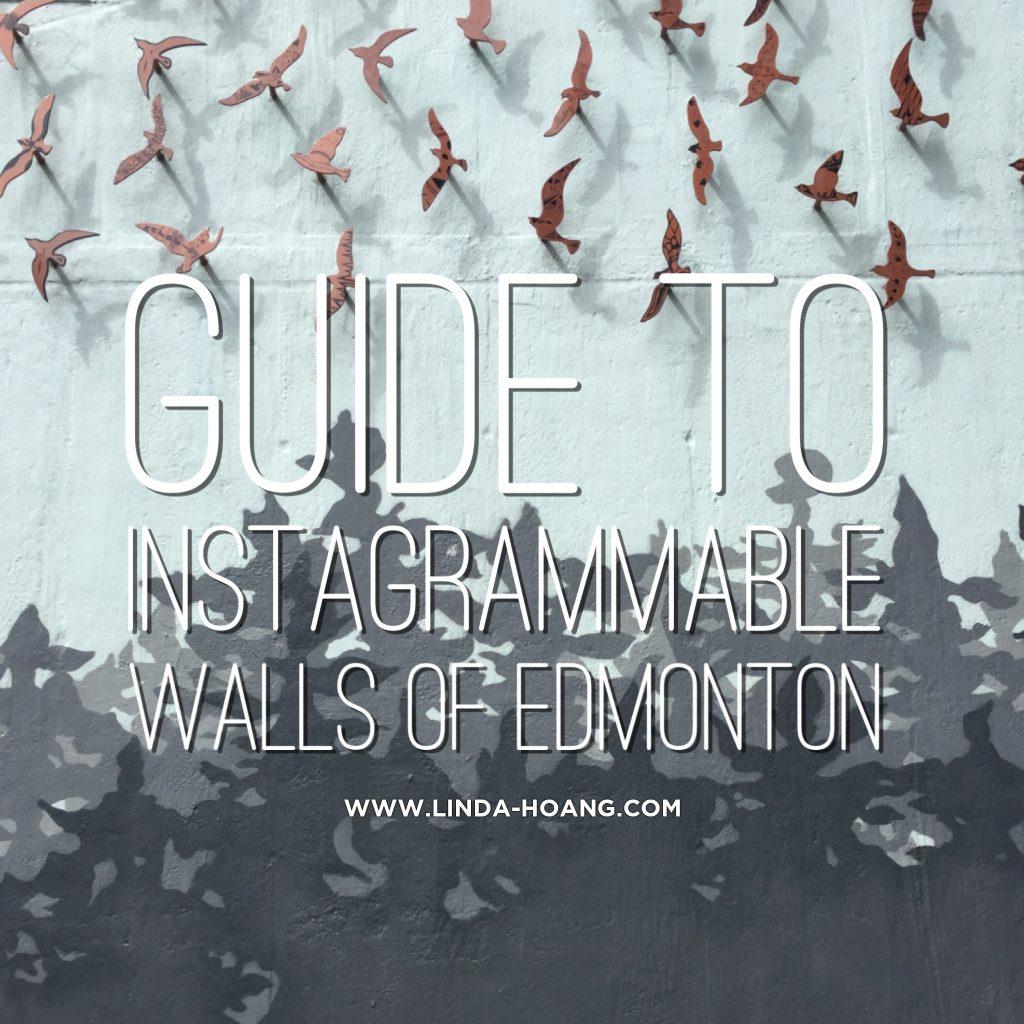 Instagrammable Walls of Edmonton