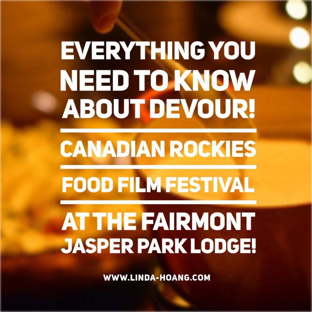 Devour Food Film Fest Fairmont Jasper Park Lodge