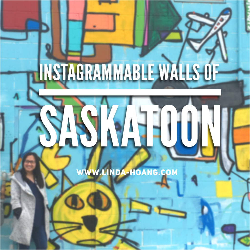 Guide to Instagrammable Walls of Saskatoon Saskatchewan