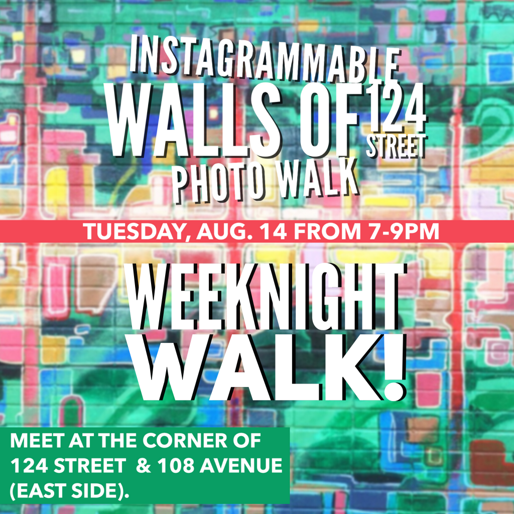 Instagrammable Walls of Edmonton Photo Walk 124 Street