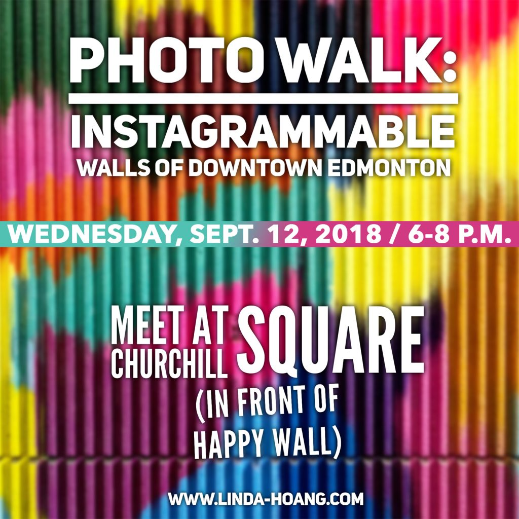 Instagrammable Walls of Edmonton Photo Walk Downtown Explore Edmonton