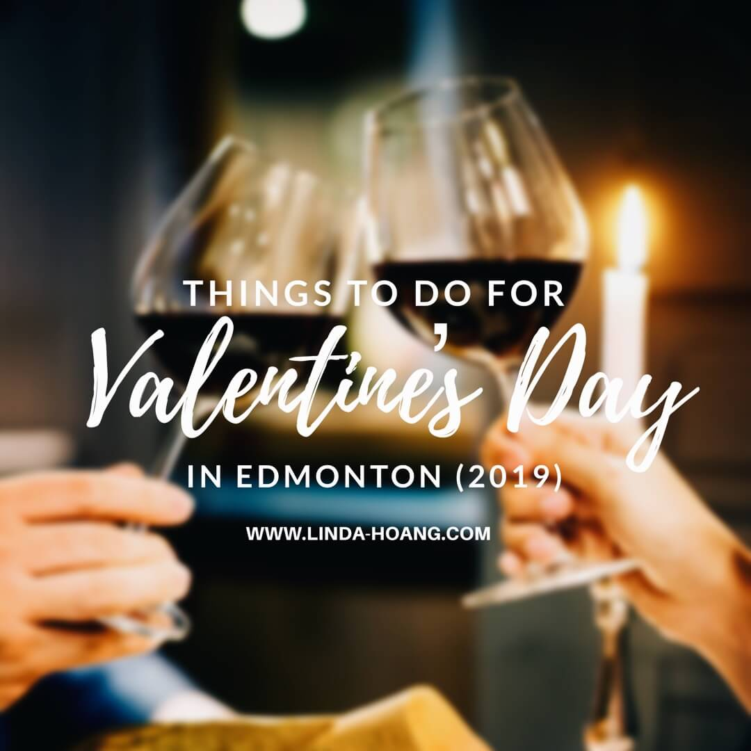 Things to do for Valentines Day in Edmonton - Explore Edmonton - Date Night