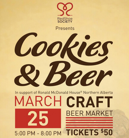 Cookies & Beer fundraiser supporting Ronald McDonald House Northern Alberta takes place March 25, 2014!