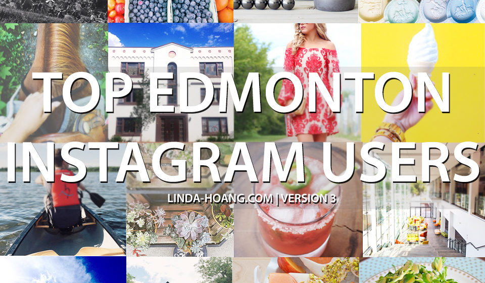 Social Media Spotlight: Top Edmonton Instagram Users to
