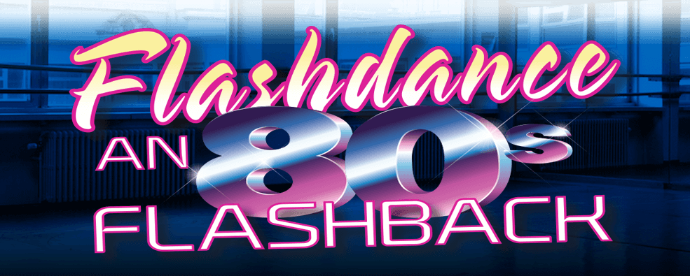 Flashdance 80s Flashback