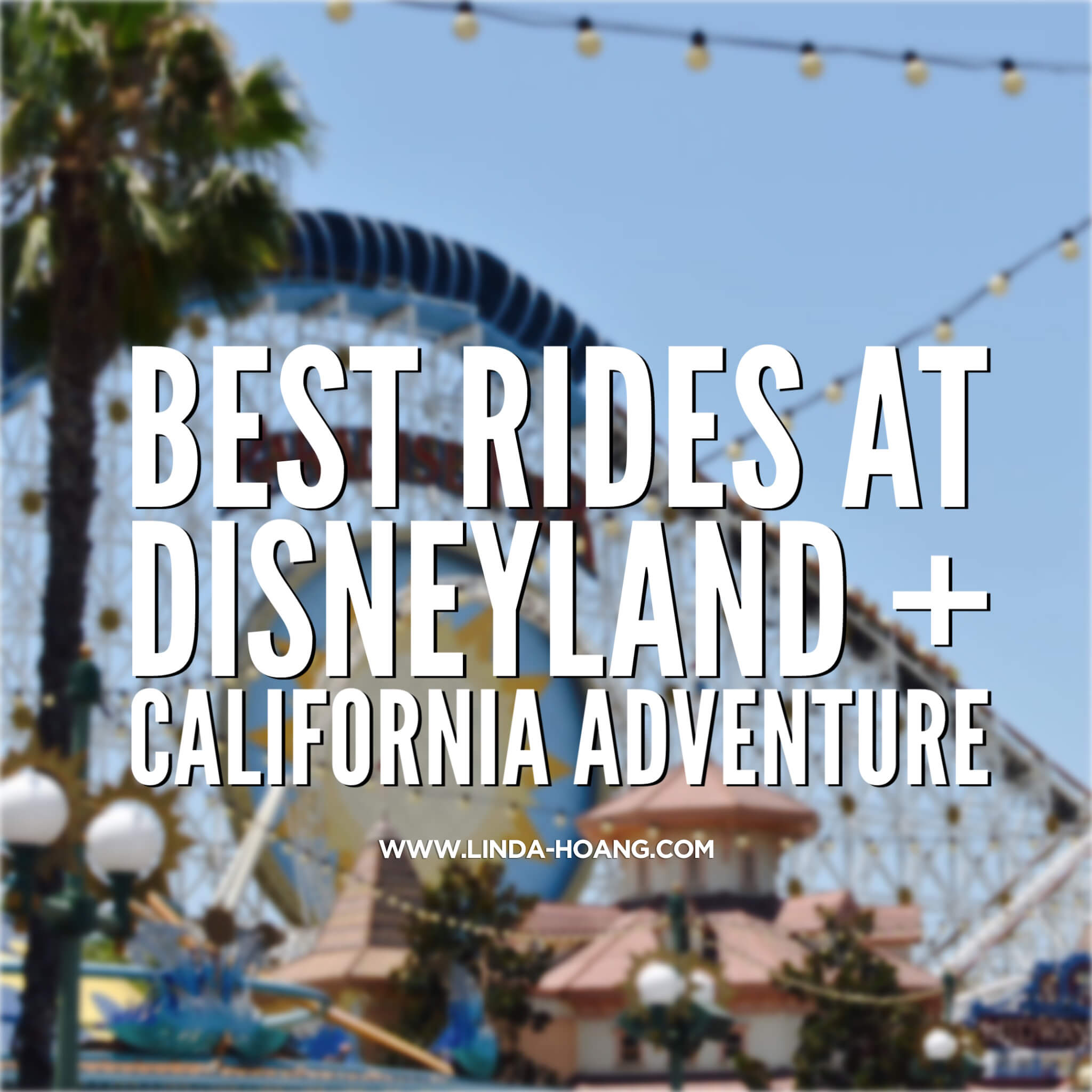 Best Rides Disneyland California Adventure