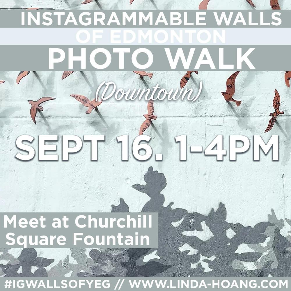 Instagrammable Walls of Edmonton Downtown Walk September 16 2017