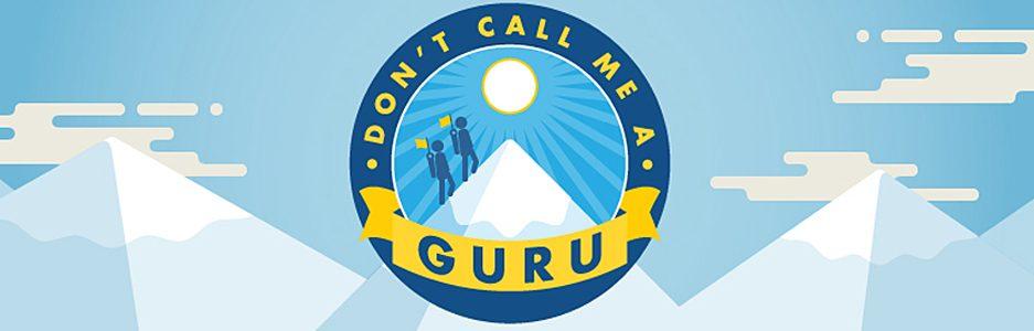 Dont Call Me A Guru Banner