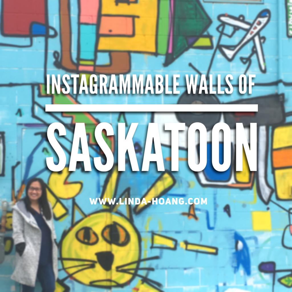 Guide to Instagrammable Walls of Saskatoon Saskatchewan