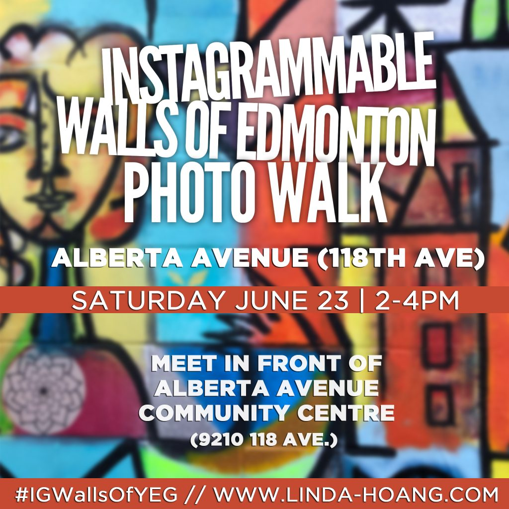 Instagrammable Wall Photo Walk Edmonton Alberta Avenue 118 Ave
