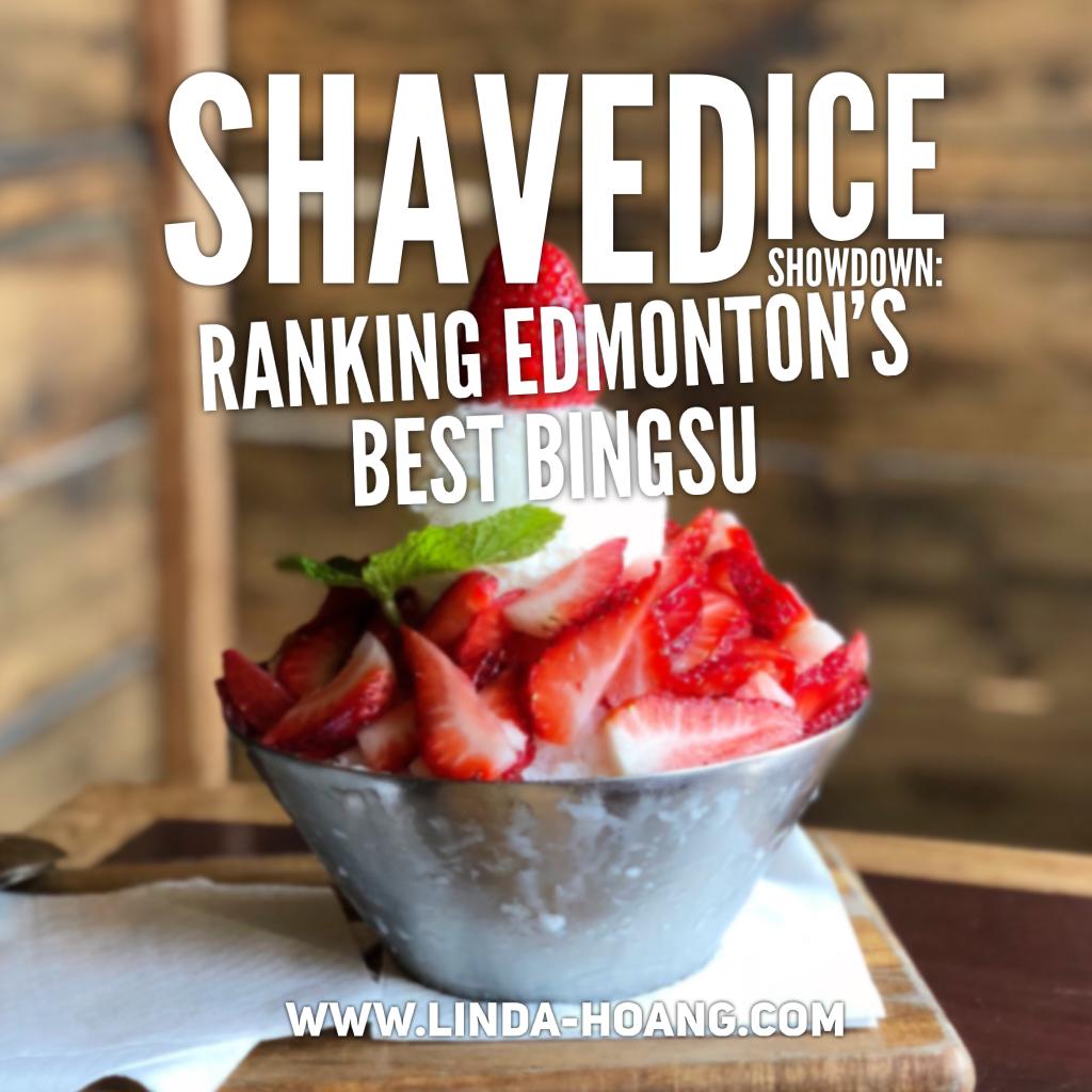 Shaved Ice Bingsu Dessert Edmonton Restaurants