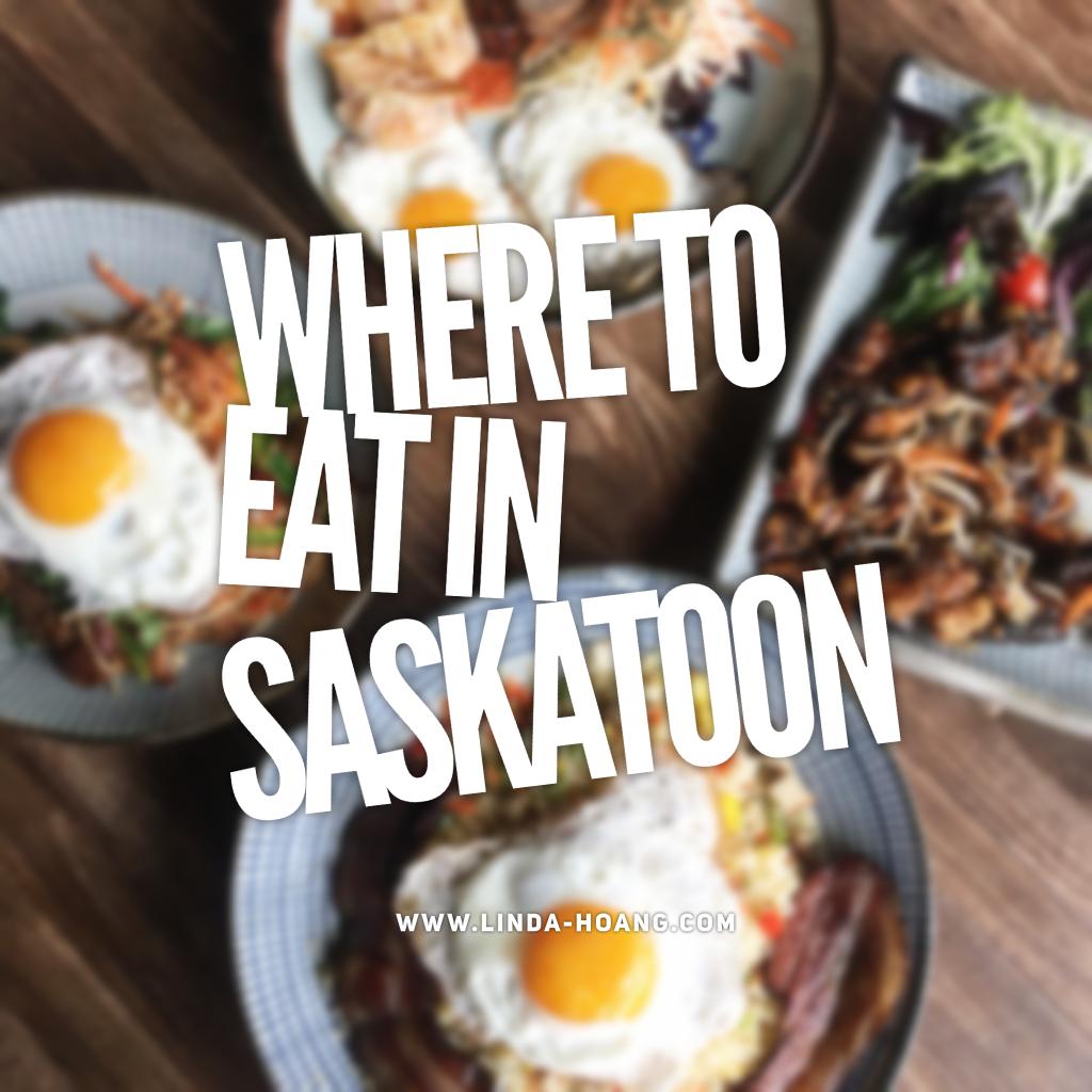 Where To Eat in Saskatoon Saskatchewan Restaurants Food Tourism