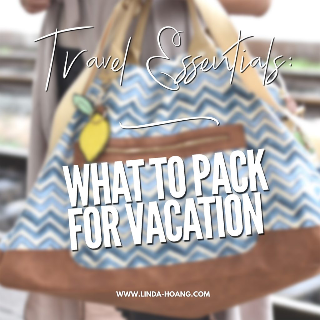 Travel Essentials - What to Pack - Team TELUS - Vacation Guide