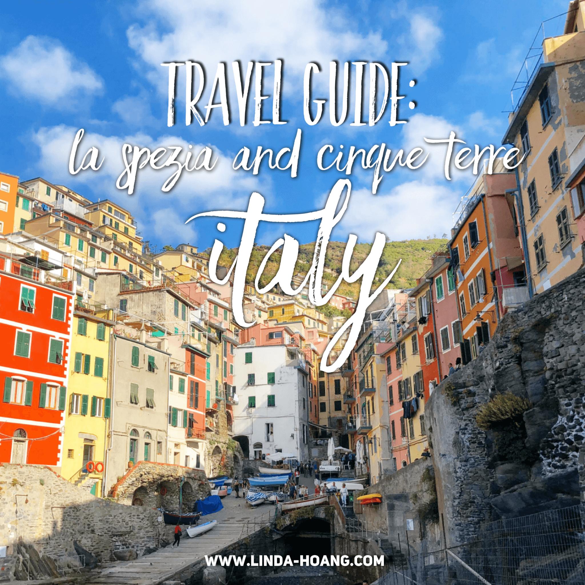 Travel Guide - La Spezia Cinque Terre Italy Five Villages