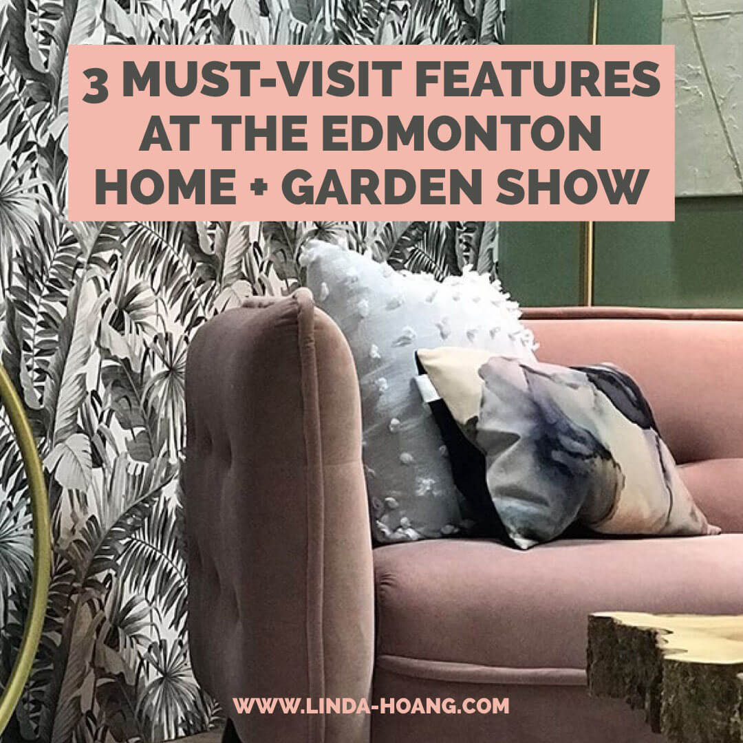 Must Visit Features at Edmonton Home Garden Show