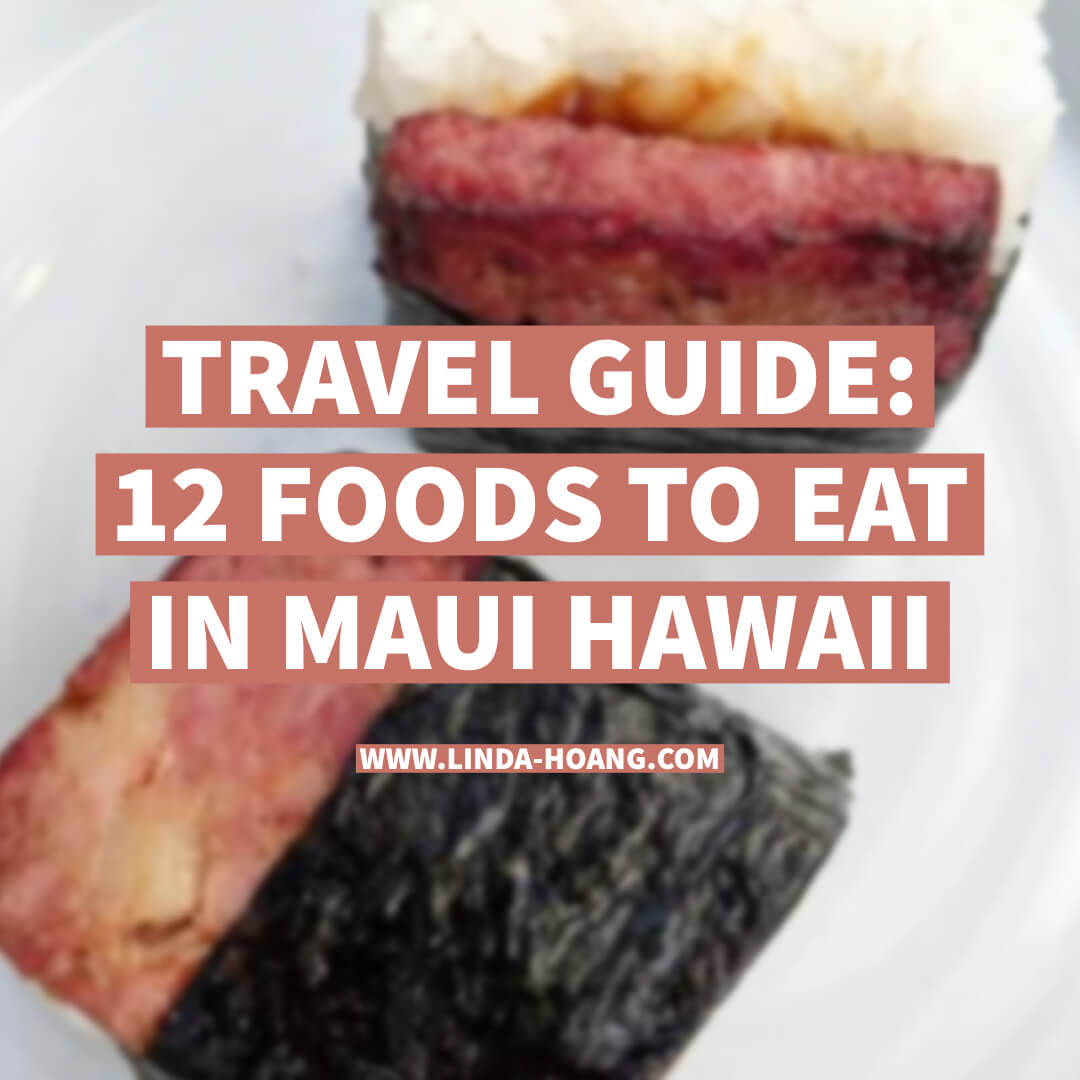 Travel Guide - Foods to Eat in Maui Hawaii Travel