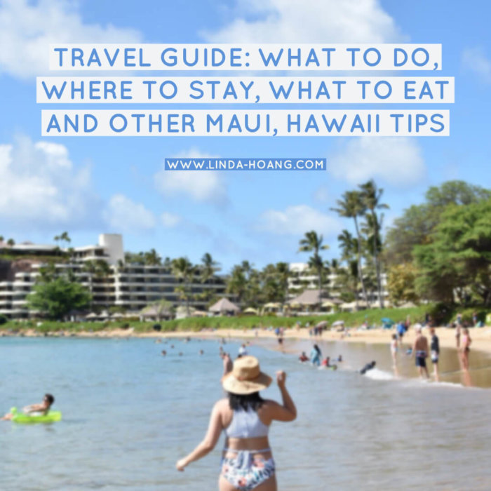 Travel Guide Maui Hawaii - What to Do - Where to Stay - What to Eat