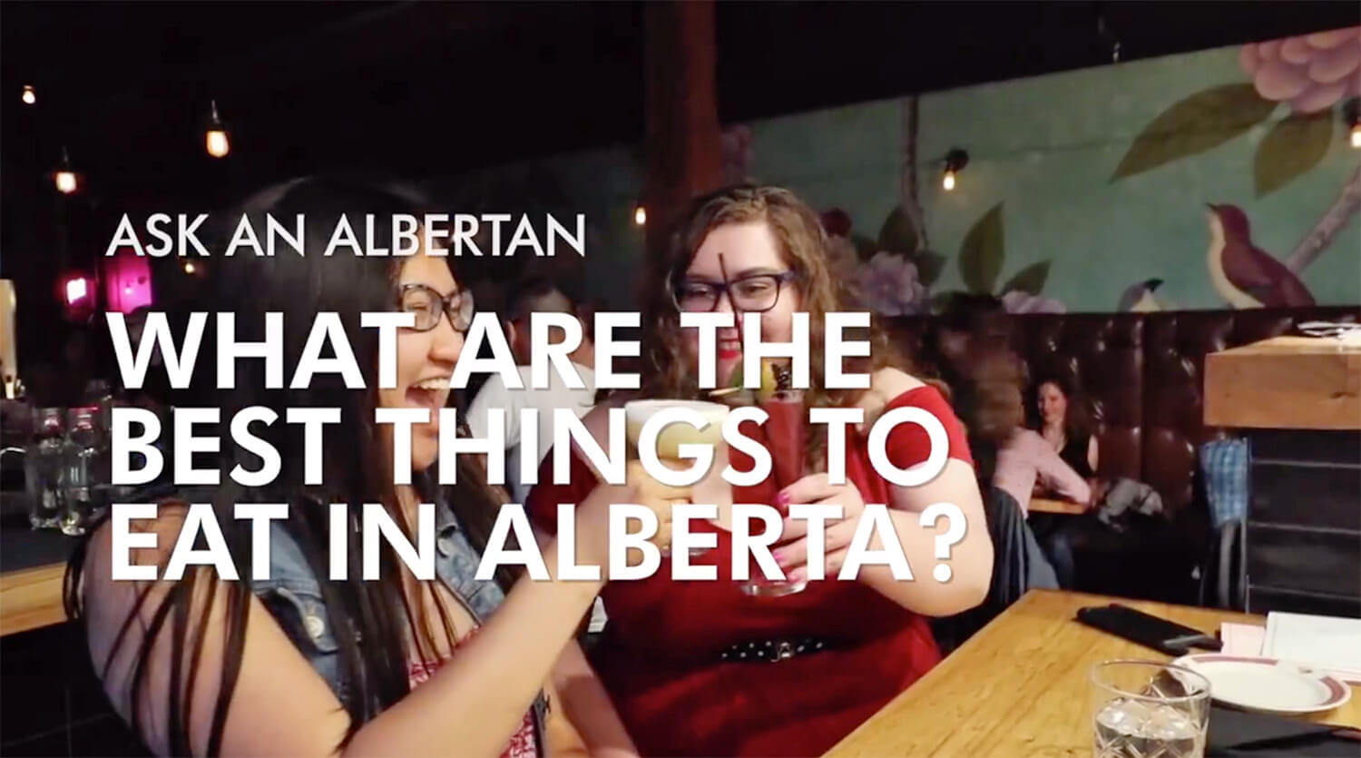 Ask an Albertan - Explore Alberta - What to Eat in Alberta
