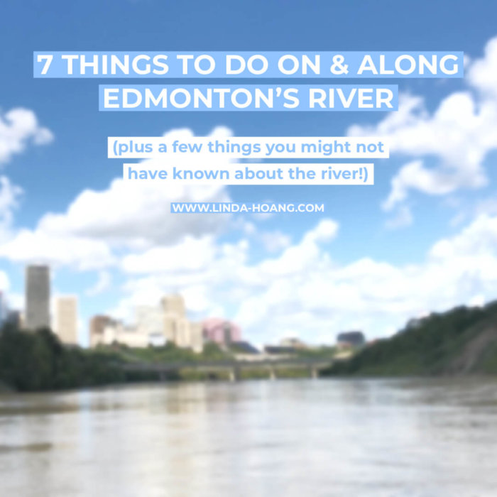 EPCOR - North Saskatchewan River - River Valley - Explore Edmonton Travel Alberta