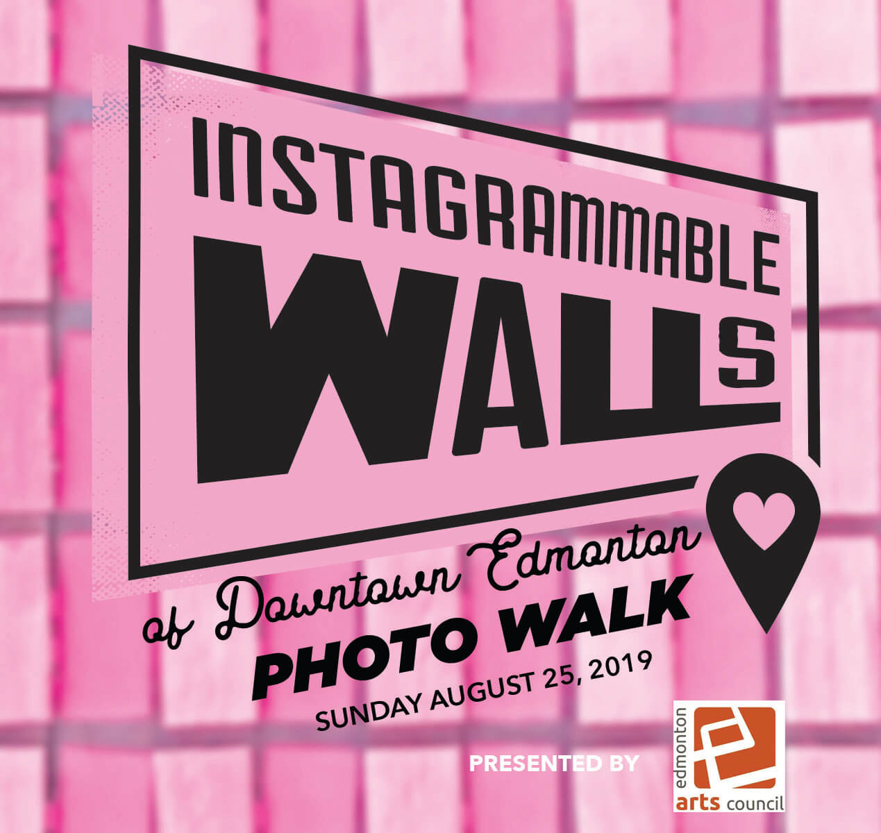 Instagrammable Wall Photo Walk Downtown Edmonton presented by Edmonton Arts Council