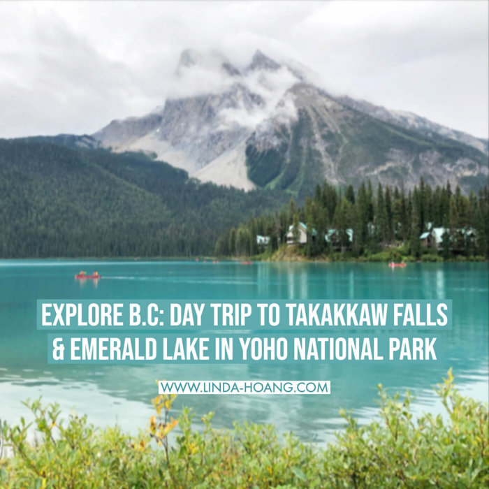Explore British Columbia - Hello BC - Travel Alberta - Yoho National Park Emerald Lake Takakkaw Falls Truffle Pigs Bistro