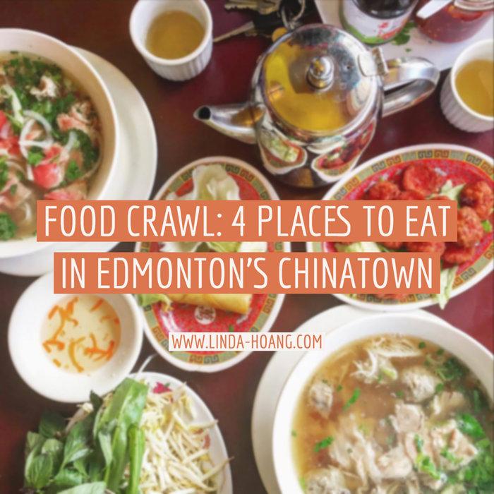 Food Crawl - 4 Places to Eat in Edmonton Chinatown - Vietnamese Food