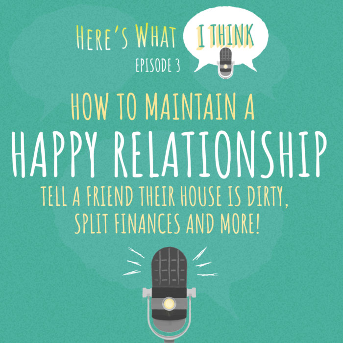 Episode 3 - Here's What I Think Podcast with Mike and Linda (Advice)