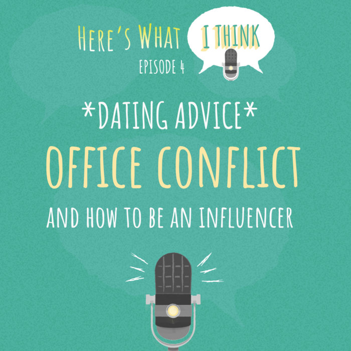 Episode 4 - Here's What I Think Podcast with Mike and Linda (Advice Column)