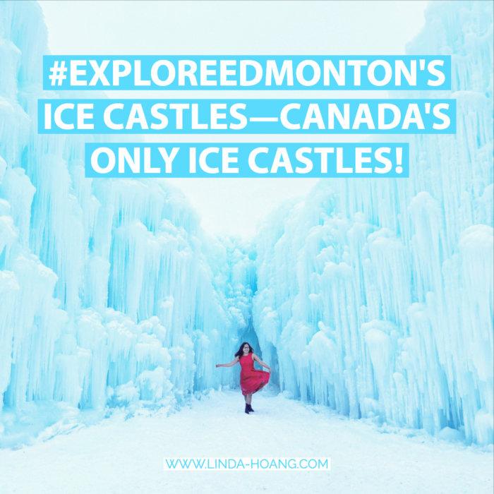 Explore Edmontons Ice Castles
