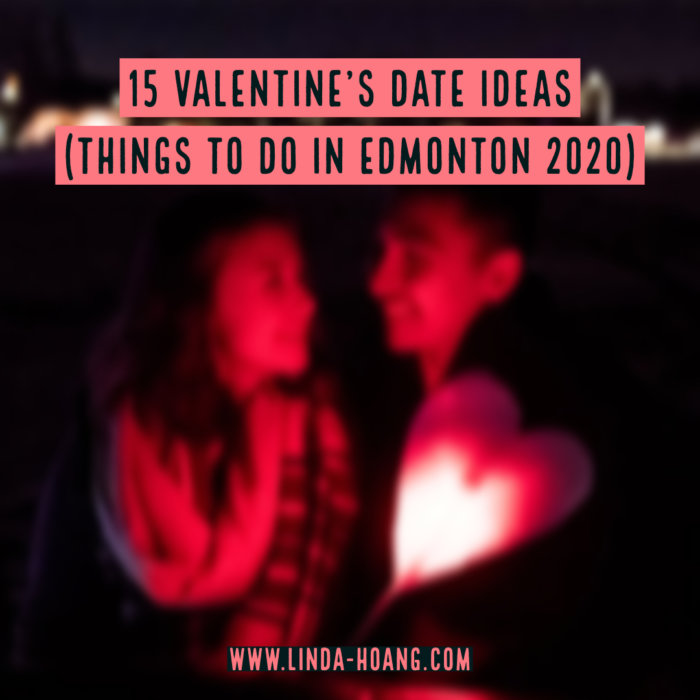 Things to do in Edmonton for Valentine's - Valentine's Day Date Ideas - Explore Edmonton