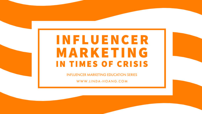 Influencer Marketing Education Series - Influencers in Times of Crisis
