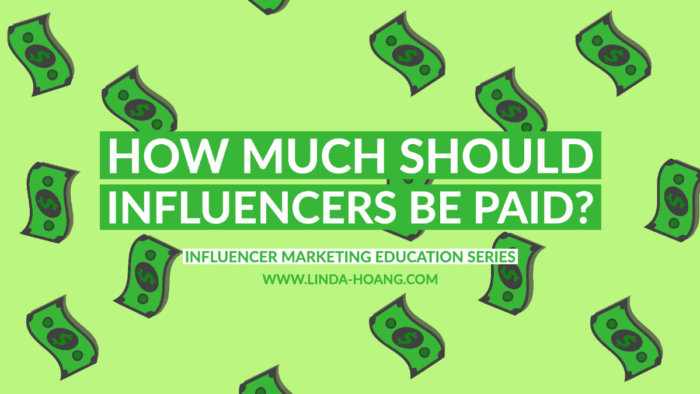 How much to pay influencers - Influencer Marketing Education Series