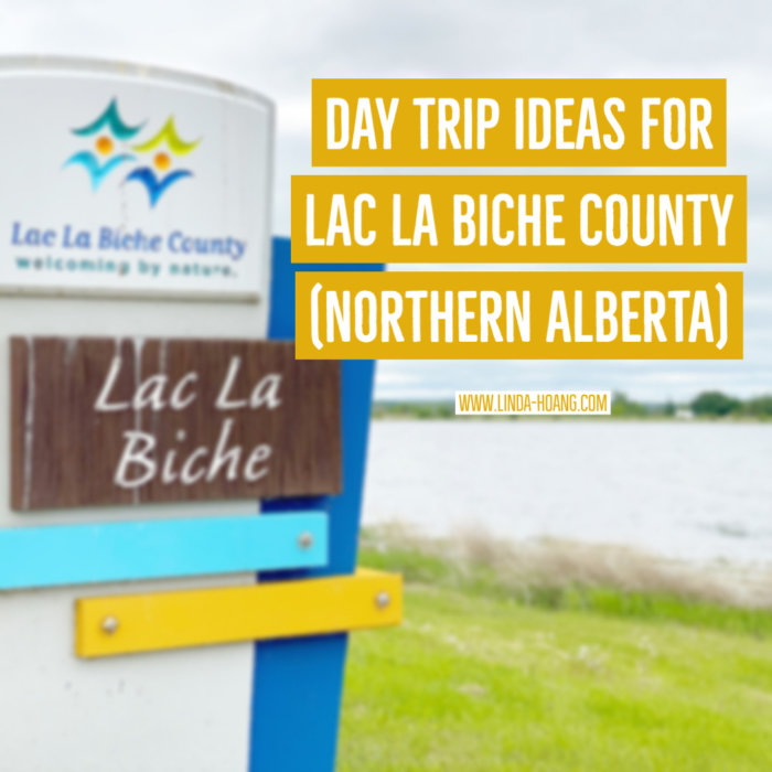 Lac La Biche County - Linda Hoang - Explore Alberta - FestivalSeekers