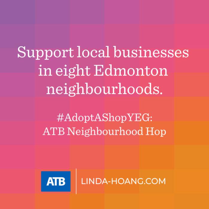 AdoptAShopYEG ATB Neighbourhood Hop General - Explore Edmonton - Shop Local - Support Small Business