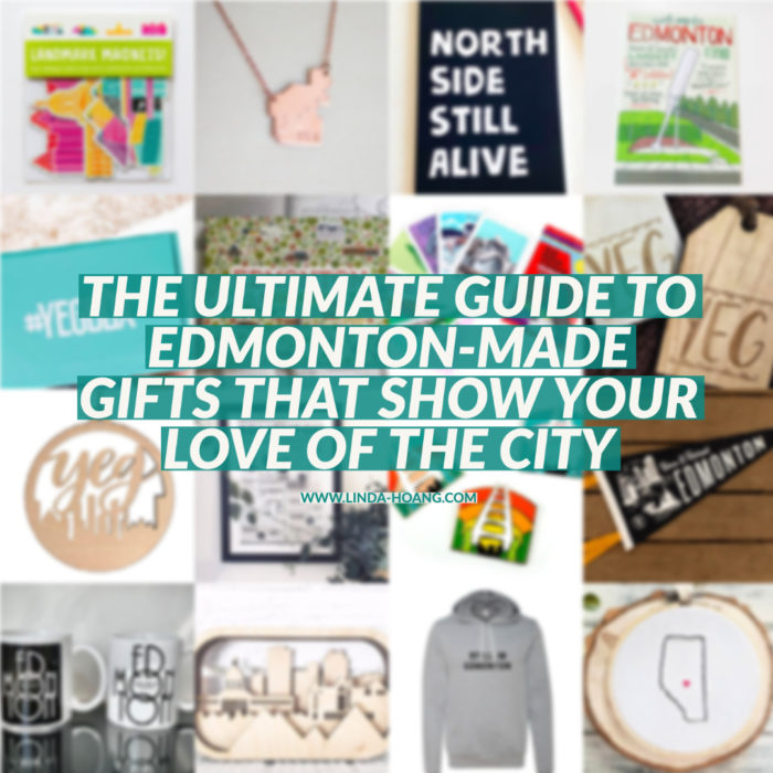 Ultimate Guide to Edmonton Made Gifts That Show Your Love Of the City - Explore Edmonton - Edmonton Made -Shop Local - Edmonton Businesses