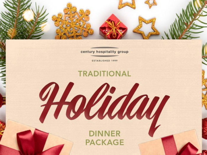 Century Hospitality - Holiday Dinner Packages