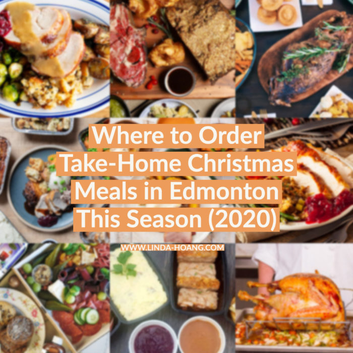 Edmonton Holiday Dinners - Take Out Meals - Christmas 2