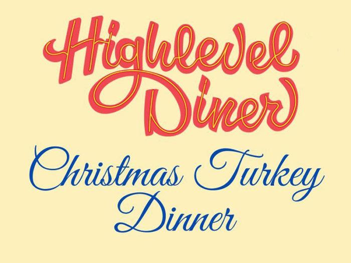 High Level Diner - Christmas Turkey Dinner
