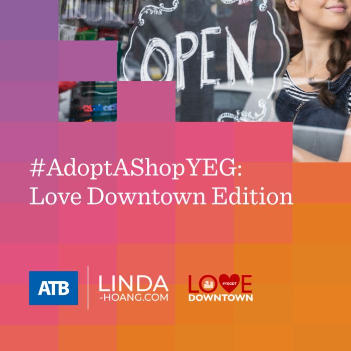 Adopt a Shop Love Downtown Explore Edmonton