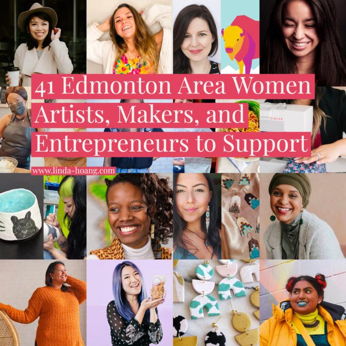 Explore Edmonton - Women Artists Makers Creators Entrepreneurs Business Owners - Alberta - IWD - International Womens Day