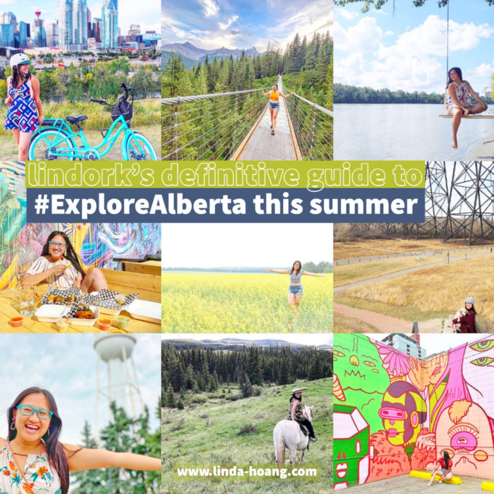 Linda Hoang - Explore Alberta - Travel Alberta - Guide - Things to Do - Ideas - Road Trips - Staycation