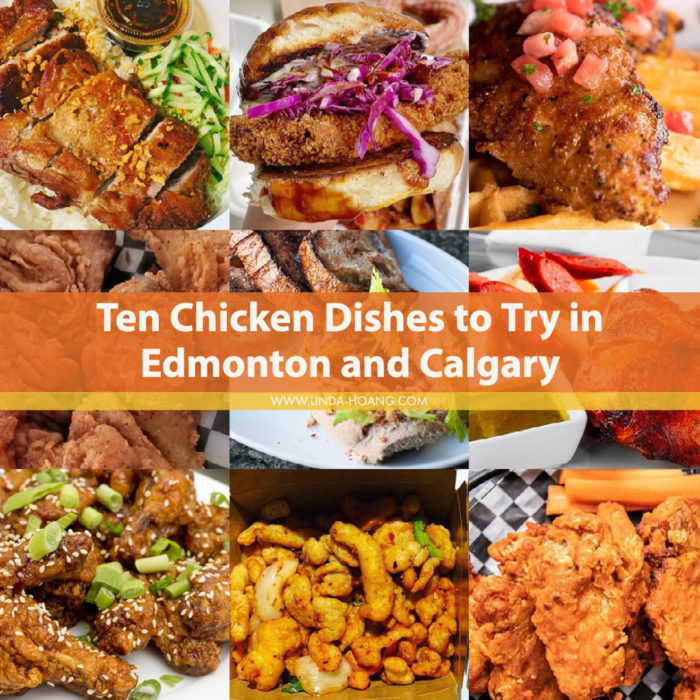 Alberta Chicken Producers - Ten Chicken Dishes to Try in Edmonton and Calgary - Food